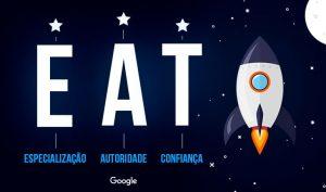 O que é o Google EAT e como funciona?