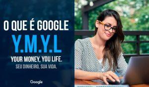 Site YMYL: o que são as páginas de SEO do YMYL no Google