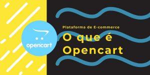 O que é Opencart