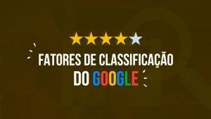 Fatores-classificacao-google.
